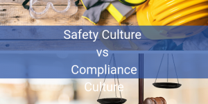 Safety Culture vs Compliance Culture (1)